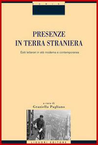 Presenze in terra straniera. Esiti letterari in età moderna e contemporanea